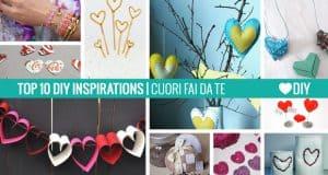 10 Ispirazioni – Cuori Fai da te